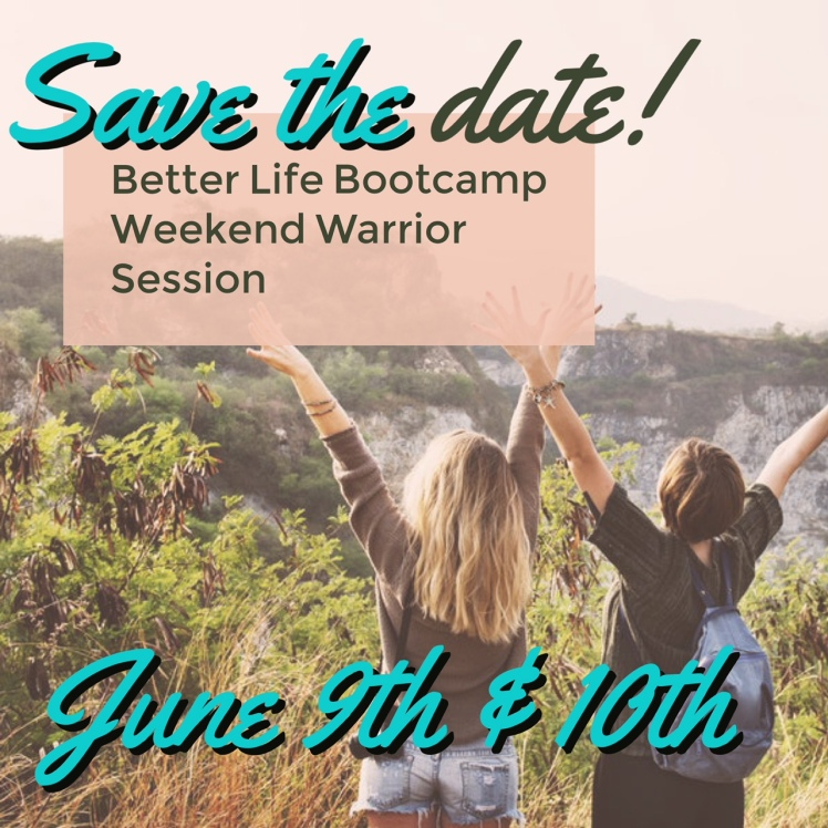 Weekend Warrior and Better Life Bootcamp save the date promo image